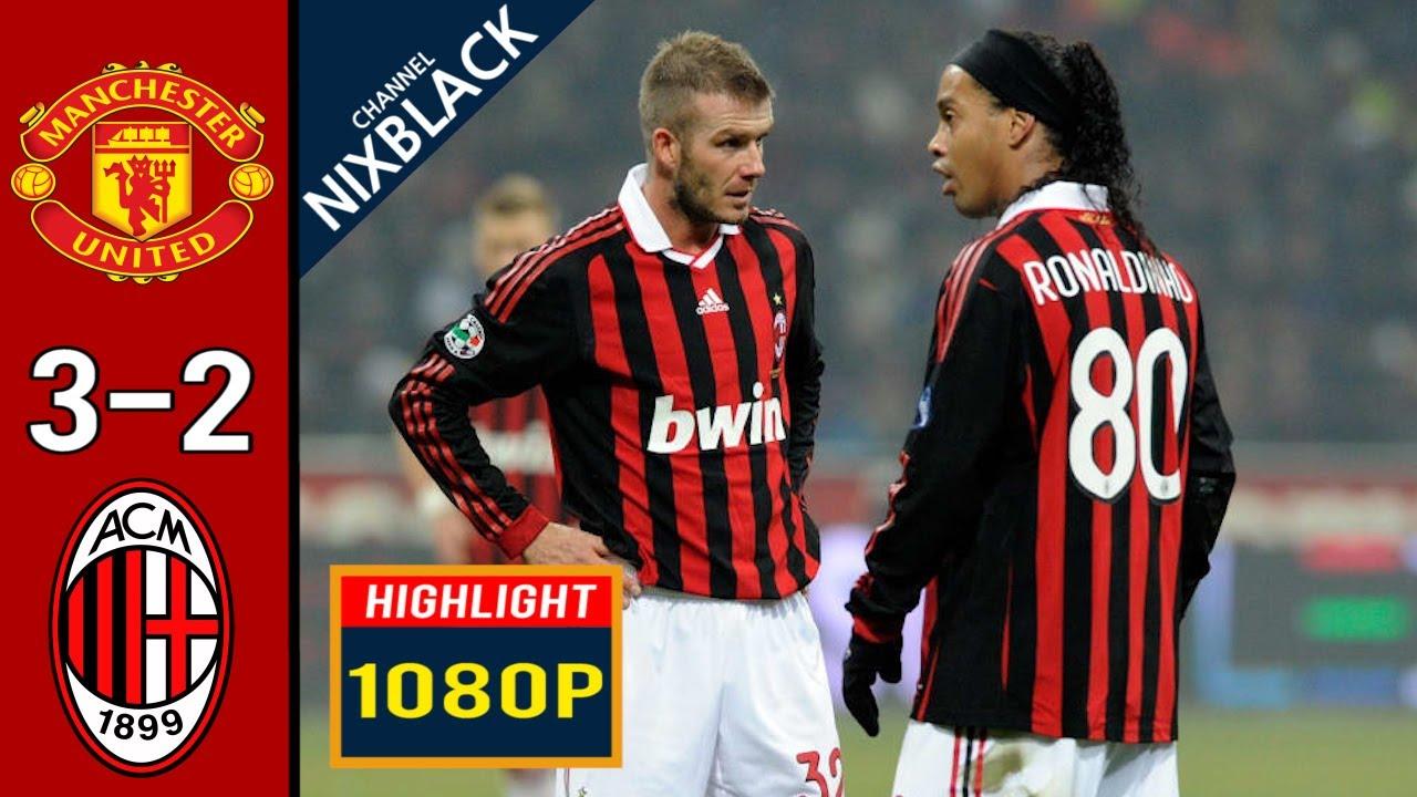 Manchester United 3 2 Ac Milan 2010 Champions League All Goals Highlights Fhd 1080p Shareonsport Com